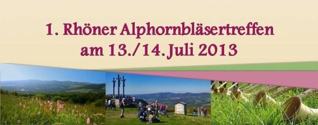 Rhöner Alphornbläsertreffen 2013 / 1ère rencontre des cors des Alpes